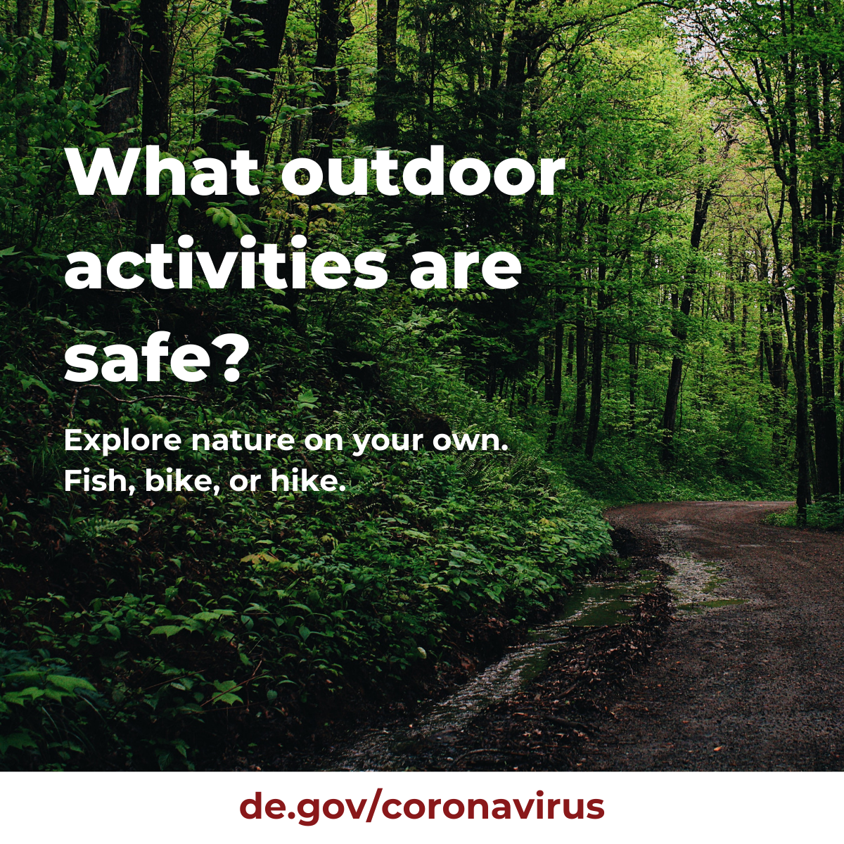 What outdoor activities are safe?