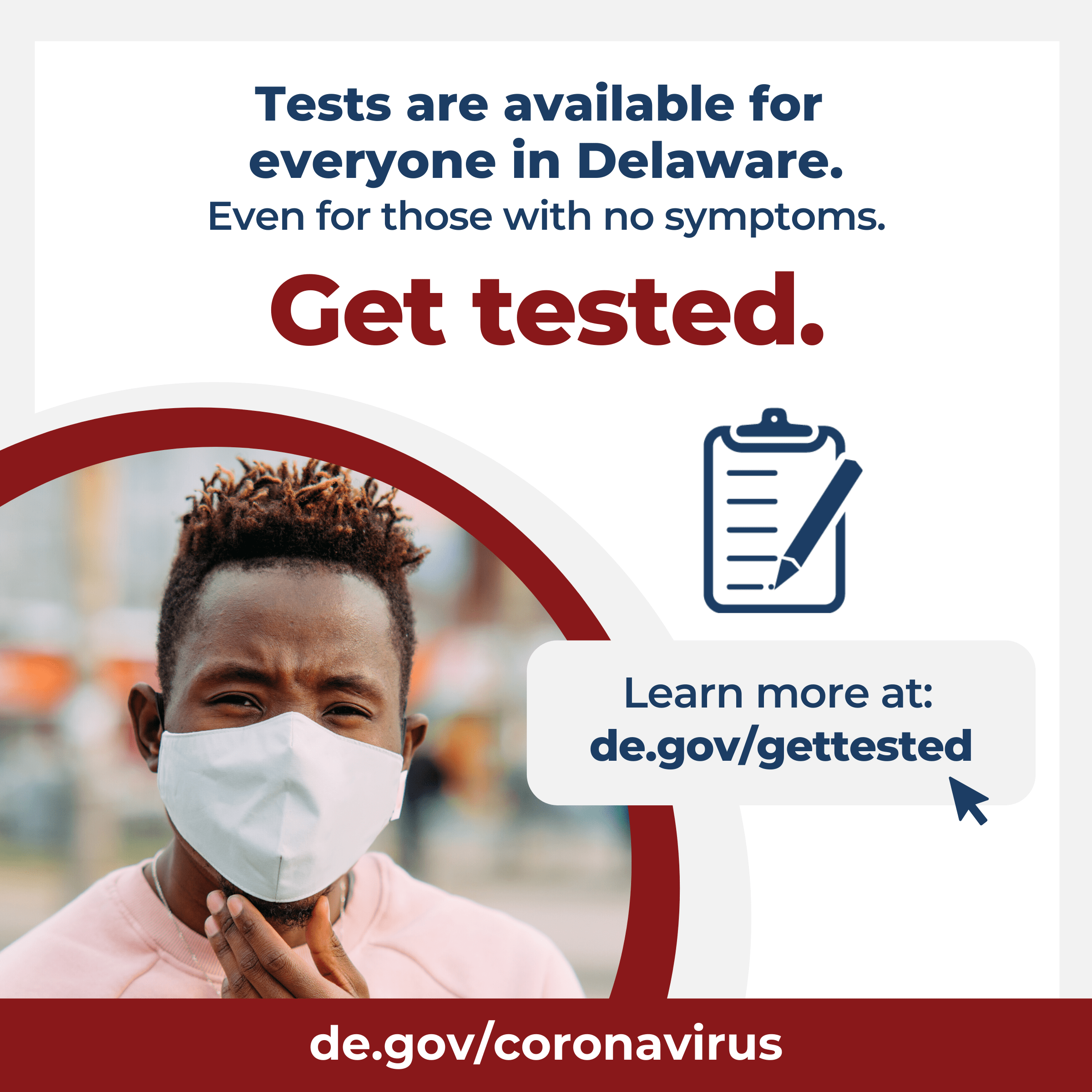 Tests are available for everyone in Delaware.