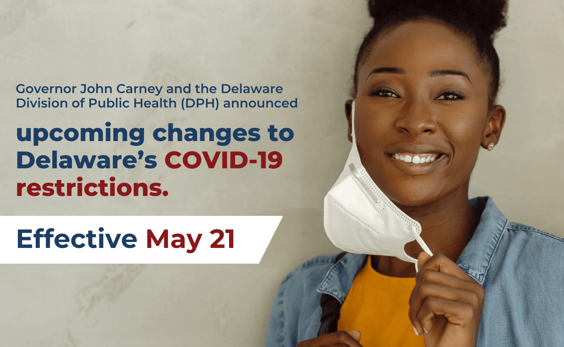 Governor Carney, DPH Announce Major Changes to COVID-19 Restrictions.