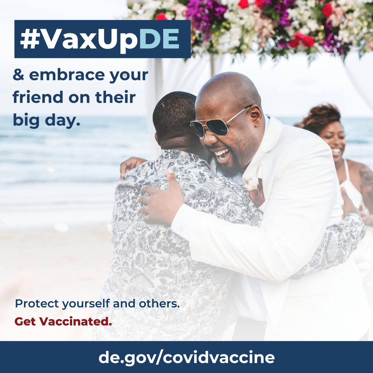 VaxUpDE Protect yourself and others. Get vaccinated. Two men embrace while at a wedding.