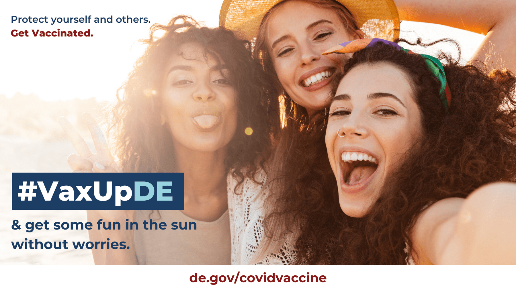 Protect yourself and others. Get Vaccinated. VaxUpDE and get some fun in the sun without worries. 3 girls smiling and having fun on the beach.