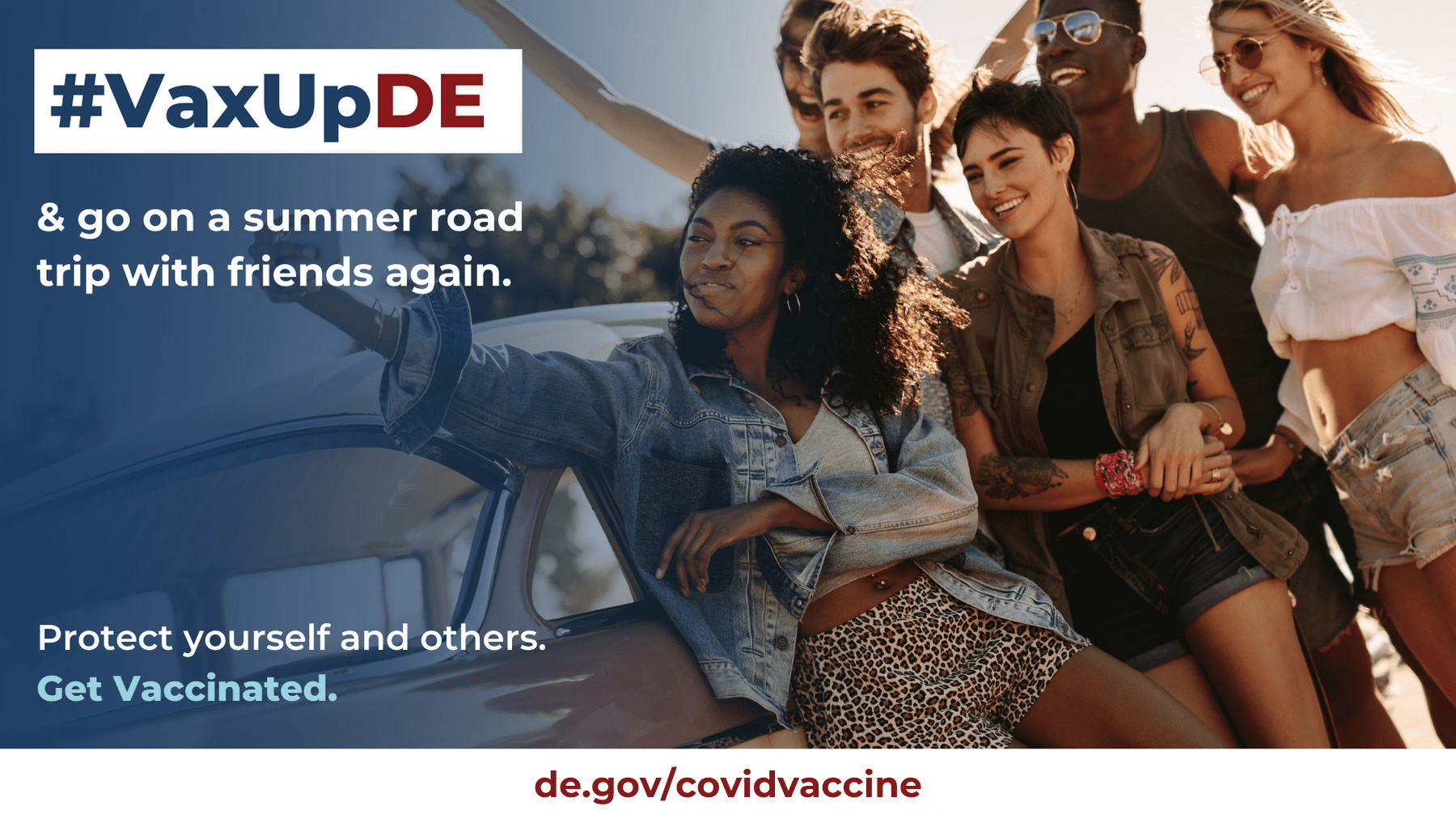 VaxUpDE and go on a summer road trip with friends again. Protect yourself and others. Get vaccinated. A group of friends smiling outside in front of a car.