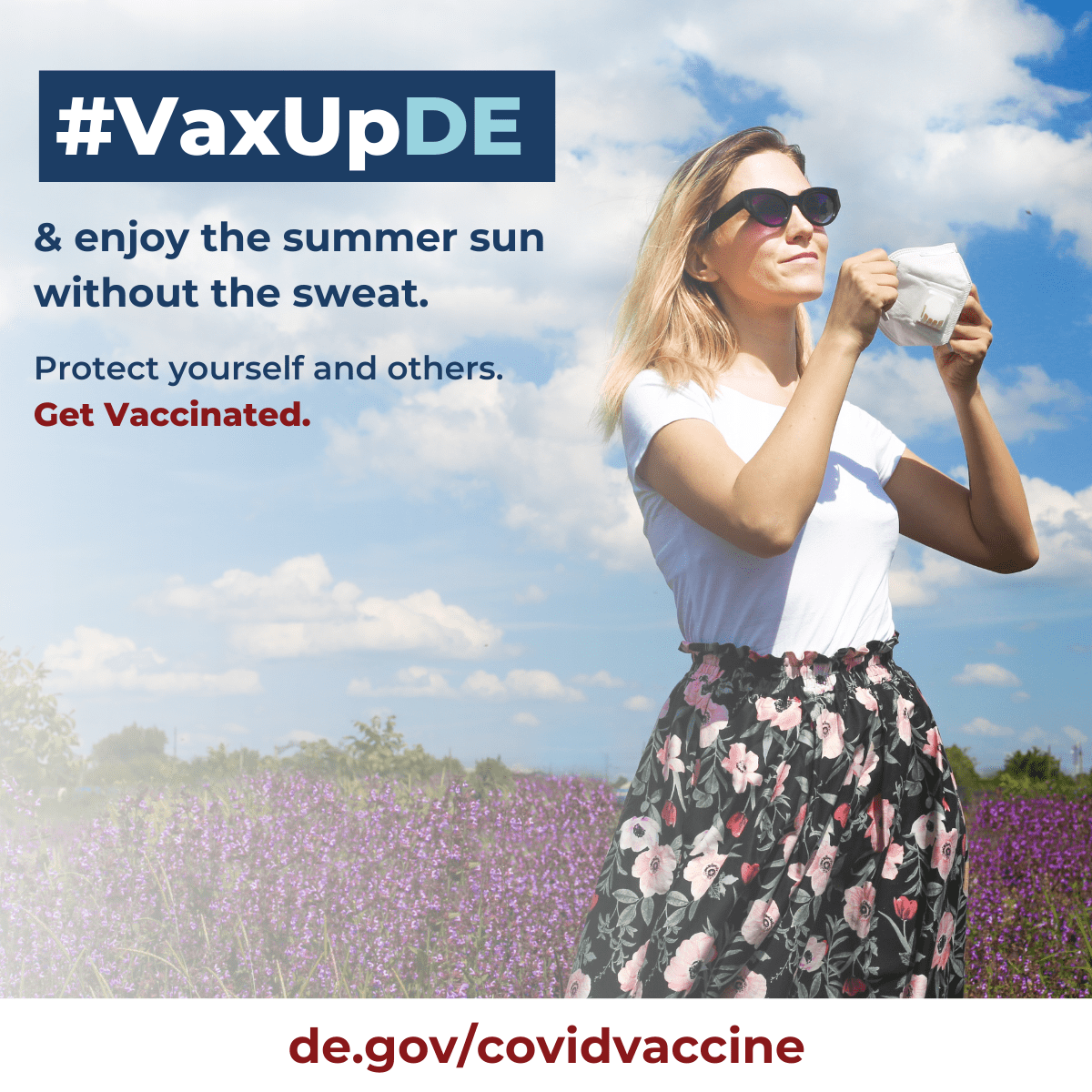 VaxUpDE and enjoy the summer sun without the sweat. Protect yourself and others. Get vaccinated. A woman smiling outside in a garden of flowers with out a mask on.