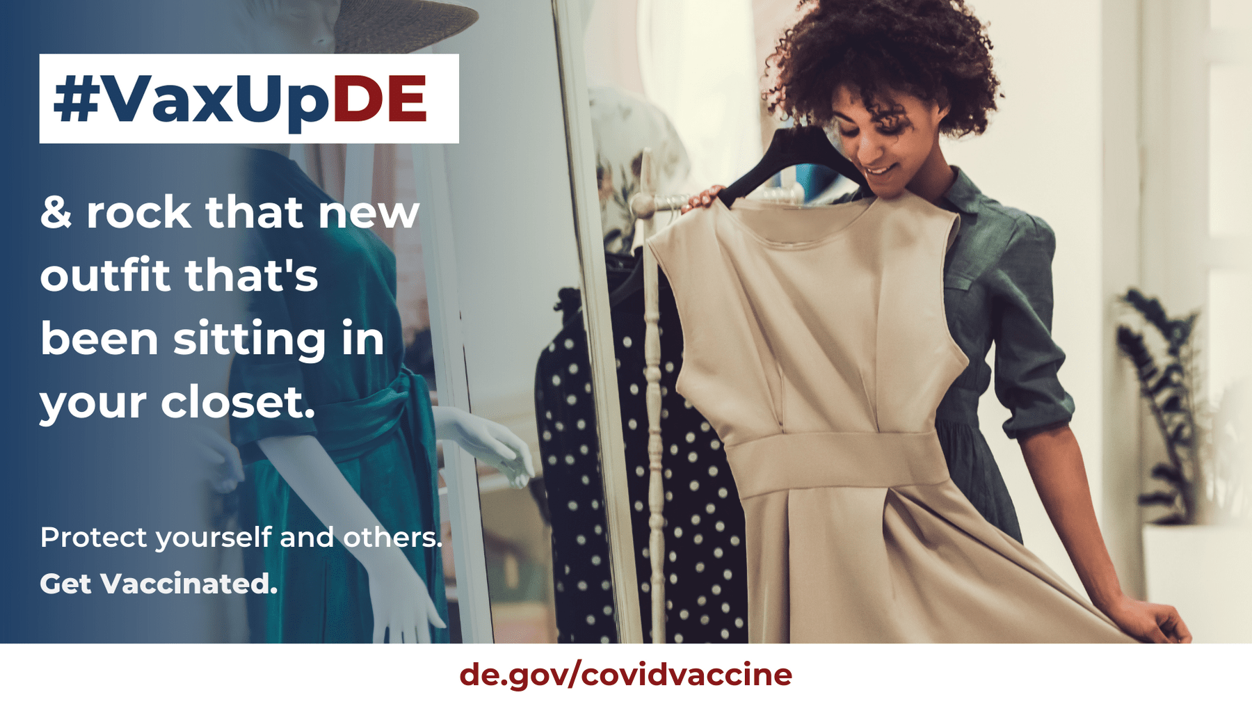 VaxUpDE Protect yourself and others. Get vaccinated.Woman holding up a dress that she is hoping to purchase and wear.