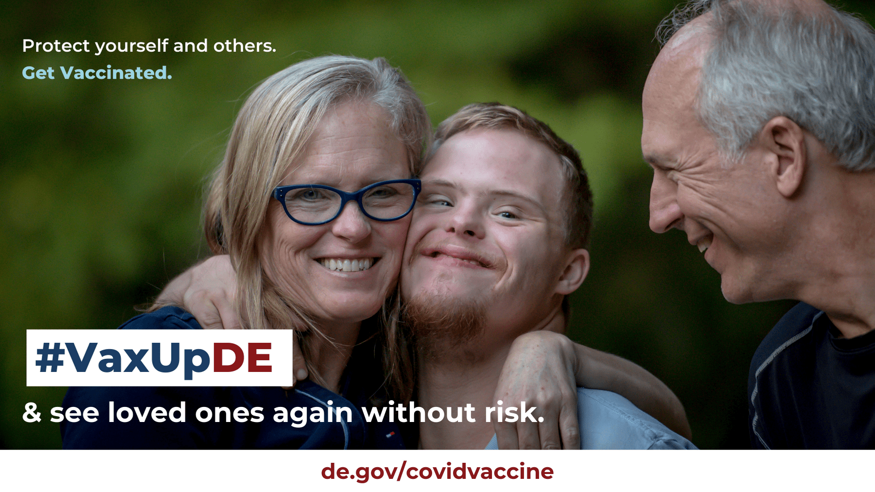 VaxUpDE Protect yourself and others. Get vaccinated. Family embraces son outside.