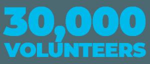 30,000 volunteers